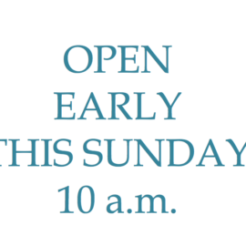 We're opening early Sunday, 11/27 for the final day of our big sale!