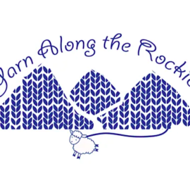 Yarn Along the Rockies! Aug 17th thru 25th