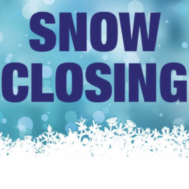 Closed Today (11/26) Due to Snow