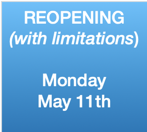 We are Reopening – but with restrictions – READ DETAILS!