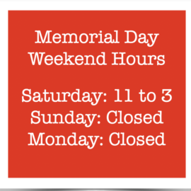 Closed Sunday and Monday for Memorial Day