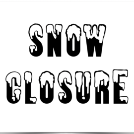 Snow Closure  3/14/2021